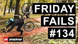 Friday Fails #134