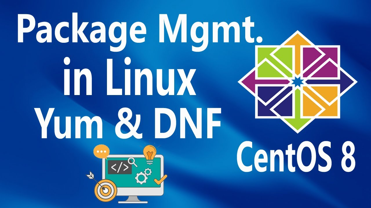 Package Management (Yum/DNF) on Linux CentOS 8