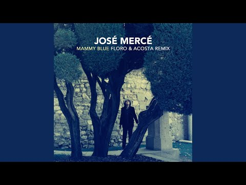 Mammy Blue (Floro & Alex Acosta Remix)