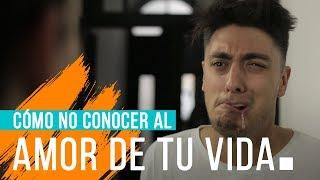 COMO NO CONOCER AL AMOR DE TU VIDA | Hecatombe!