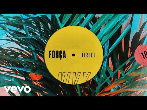 Jireel - Força (Audio)