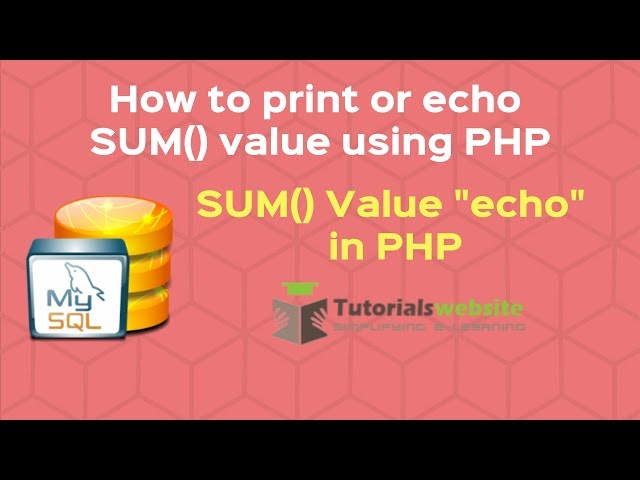 php tutorial in hindi | How to echo mysql SUM() and AVG() function value in php