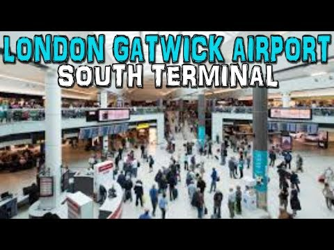 London Gatwick Airport South Terminal Departure Lounge 4K