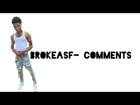 Brokeasf- Comments (Lyric Video)