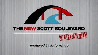 The New Scott Boulevard Updated