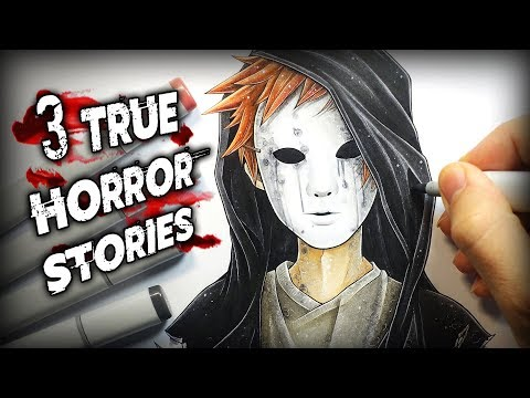 3 True Horror Stories - Creepypasta + Anime Drawing