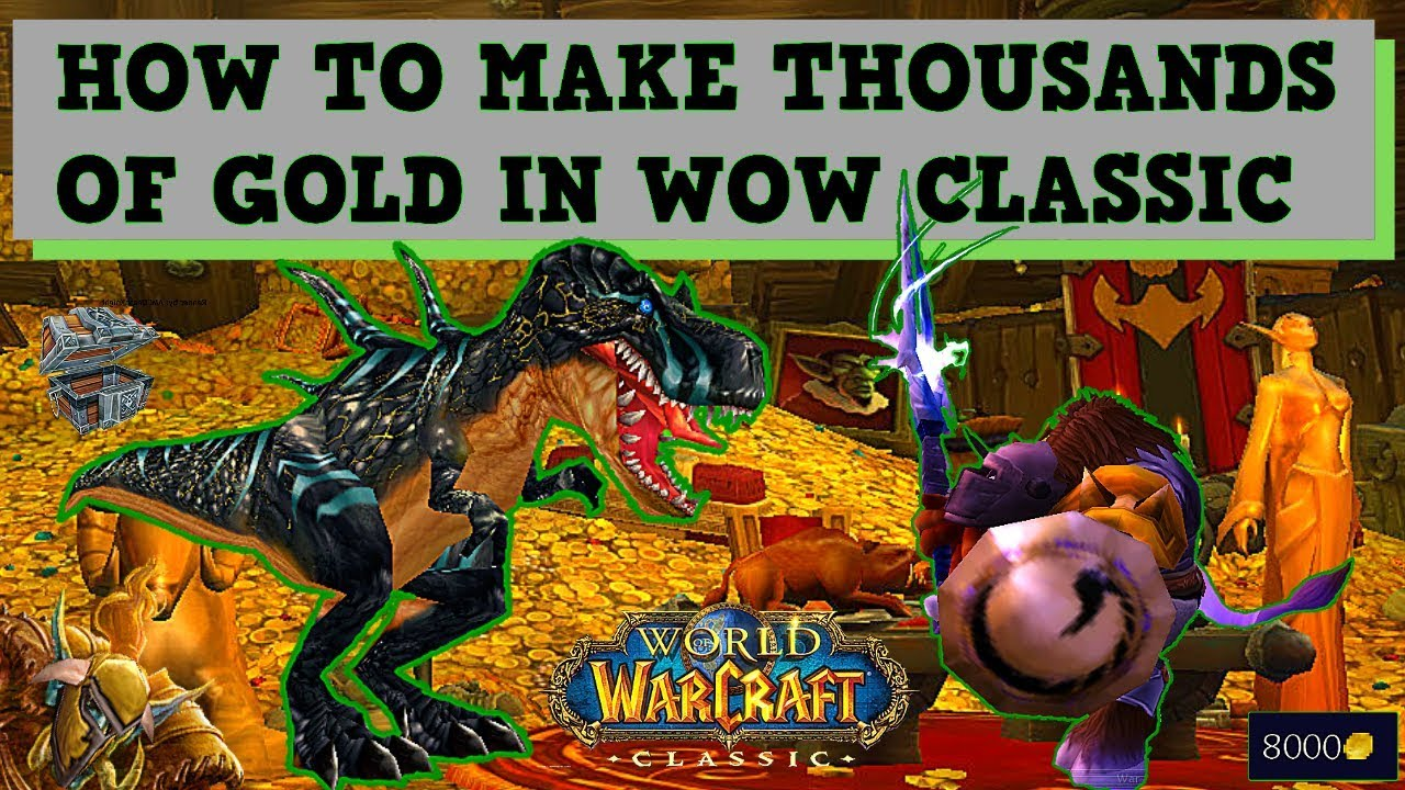 Alternative Gold Making Methods for WoW Classic