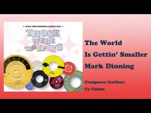 The World Is Getting Smaller - Mark Dinning  (Those Were The Days Vol.1)