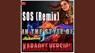 S.O.S. (Rescue Me) (Remix) (In the Style of Chris Cox [Rihanna) (Karaoke Version)