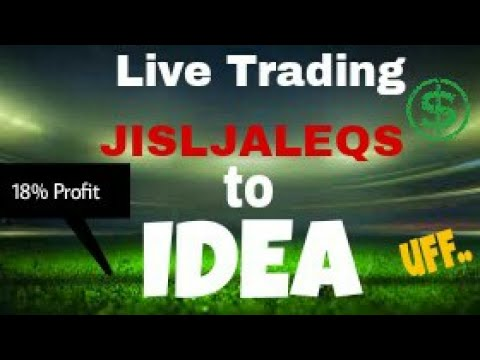 18% PROFIT - How I switched to IDEA at the Last by SMART TRADER