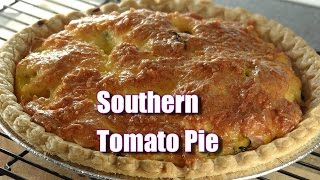 Southern Tomato Pie - Using Your Tomatoes & Basil for Comfort Food :)