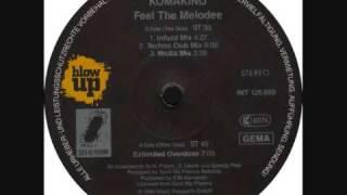 Komakino - Feel The Melodee (Techno Club Mix)