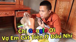 Hải Tv - Hỏi Chị Google Trộm Tiền Vợ Đi Nhậu Và Cái Kết
