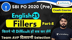 3:00 PM - SBI PO 2020 (Prelims) | English by Vishal Sir | Fillers (Part-8)