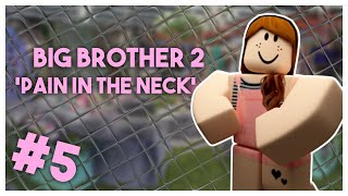 "Big Brother Roblox - Season 2 Episode 5 ""Pain in the Stomach"""