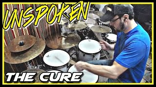 unspoken the cure drum cover