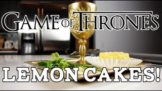Lemon Cakes & Milk Of The Poppy, Game Of Thrones, Feast Of Fiction Ep. 13
