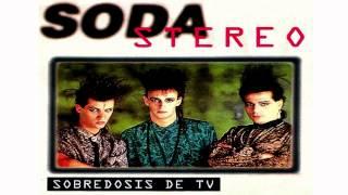 Soda Stereo - Sobredosis De TV.