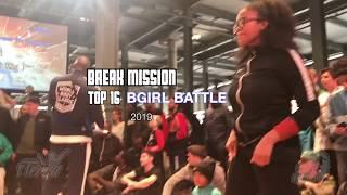 Break Mission 2019 - Bgirl Eddie vs Hipnotic - Top 16 Bgirl Battle