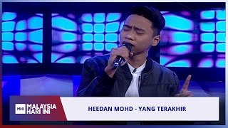 Download Lagu Heedan Mohd - Yang Terakhir | MHI (12 Ogos 2019) mp3