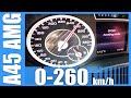 Mercedes A45 AMG 0-262 km/h SUPER! RACE START Acceleration AUTOBAHN Beschleunigung