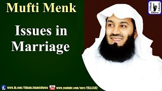 Issues in Marriage | Mufti Ismail Menk | NEW 12 Aug 2016 |