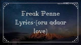 Freak penne lyrics | freak penne | priya prakash varrier | oru adaar love