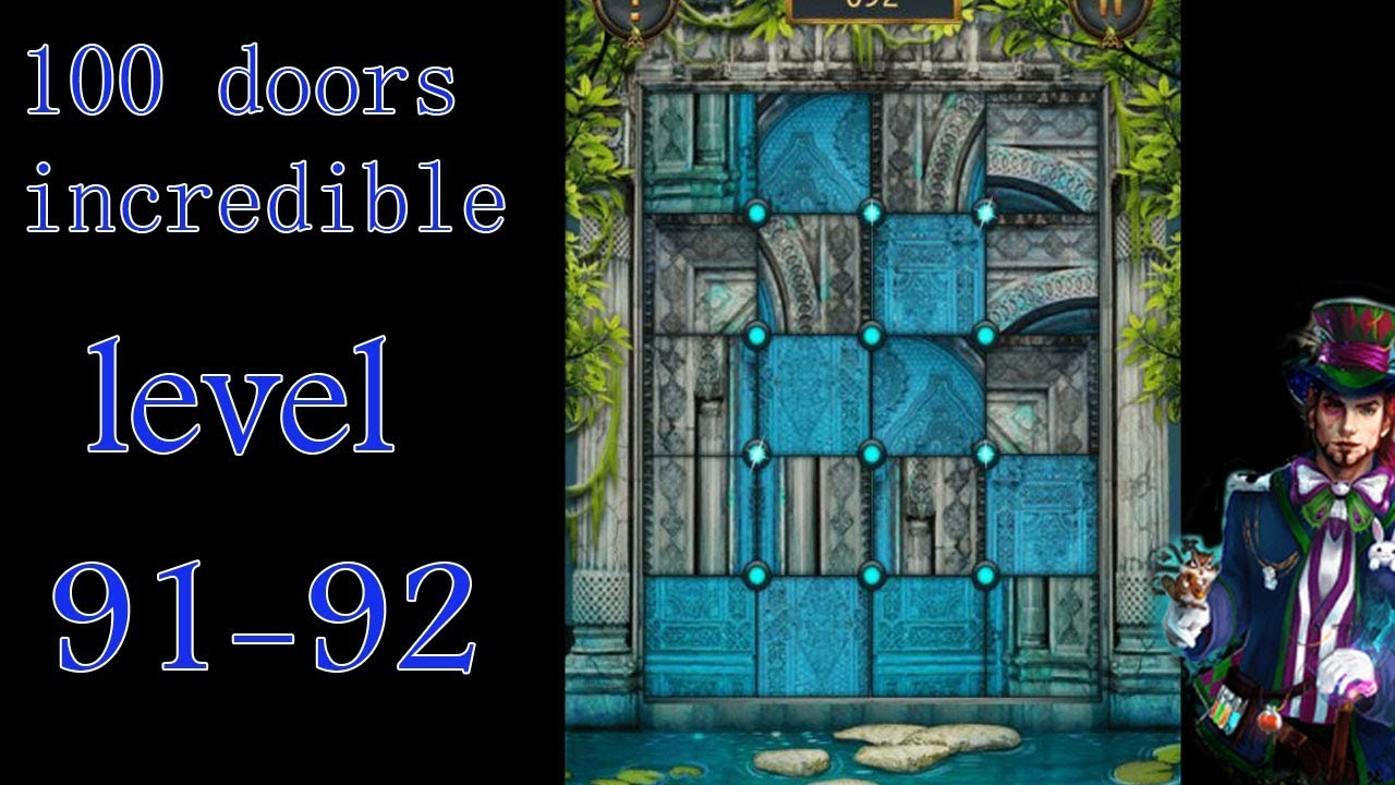 100 Doors Incredible Walkthrough Neveroyatnyj Mir Prohozhdenie Level 91 92 Youtube