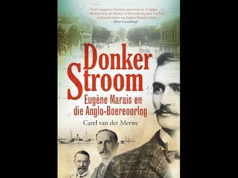 Donker Stroom-boekbekendstelling Video 2: Eugène Marais, die Randlords en die Britse Kroon-kolonie