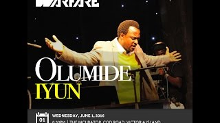 WORSHIP & WARFARE SERVICE WITH OLUMIDE IYUN 01/06/2016