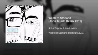 Western Starland (John Tejada Remix 2011)