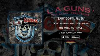 "L.A. Guns – ""Baby Gotta Fever"" (Official Audio)"