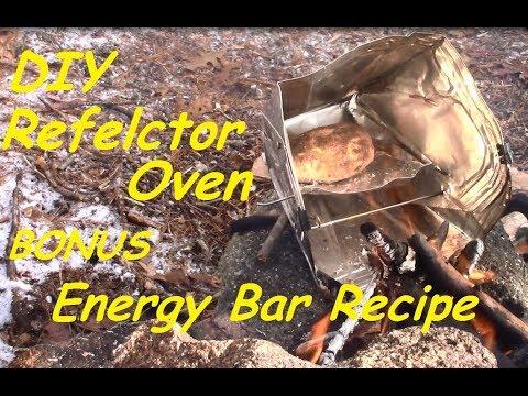 DIY Reflector Oven and BONUS Energy Bar Recipe