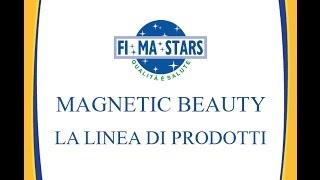 MAGNETIC BEAUTY - LA LINEA DI PRODOTTI