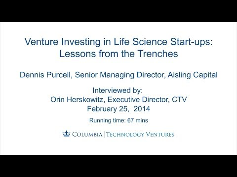 Venture Investing in Life Science Start-ups: Dennis Purcell, Aisling Capital