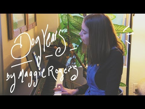 Dog Years By Maggie Rogers || Cover