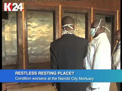 Condition at the Nairobi City Mortuary