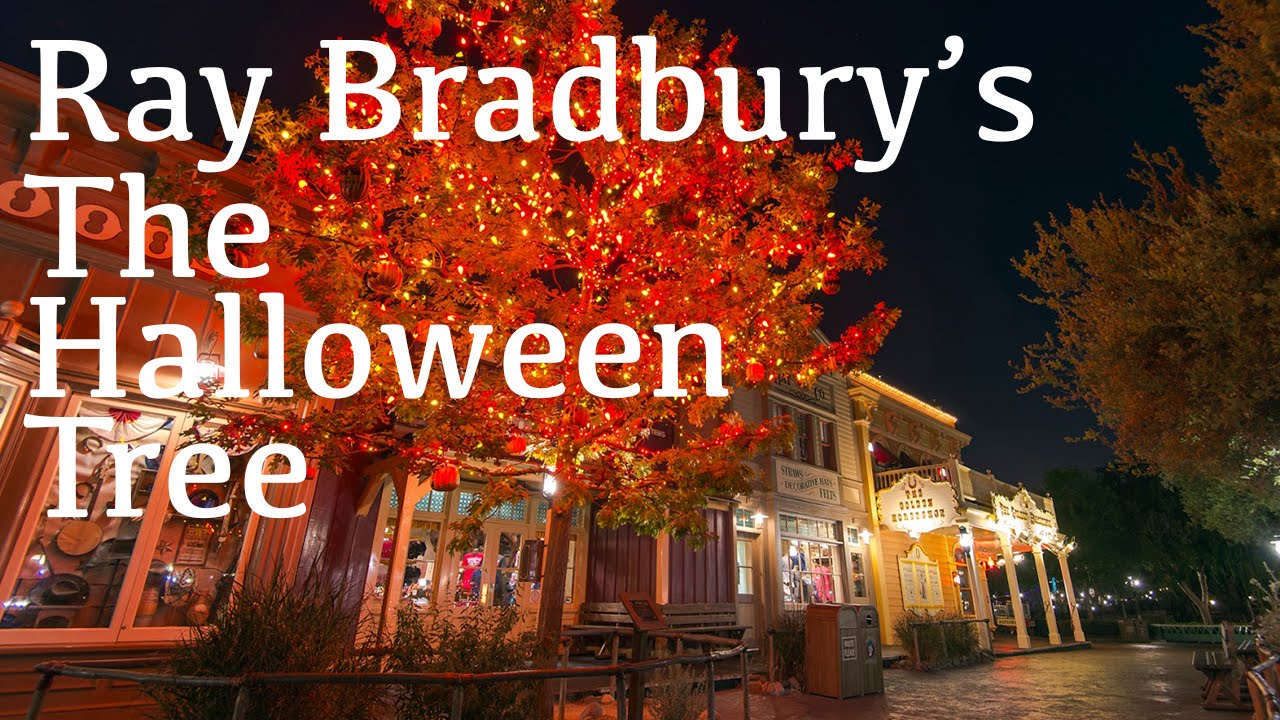ray bradbury's the halloween tree at disneyland - youtube