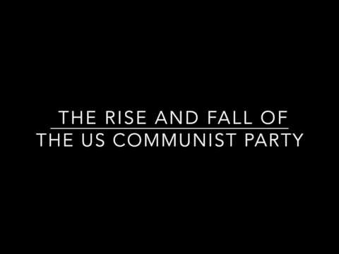 The Rise and Fall of the US Communist Party - Class Led by Caleb Maupin