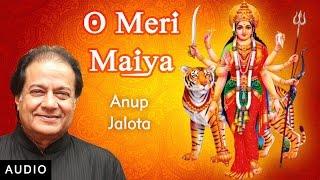 O Meri Maiya - Hindi Bhajan   Anup Jalota   Chaitra Navratri
