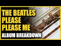 The Beatles - Please Please Me: Album Breakdown with Jerry Hammack