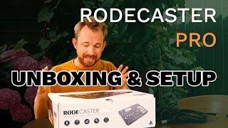 Rodecaster Pro Unboxing and Setup (Rodecaster Pro Getting Started Tutorial for Beginners)