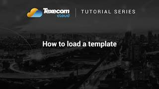 Texecom Cloud Tutorial - How to load a template