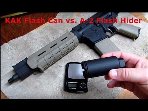 KAK Flash Can vs  A-2 Flash Hider