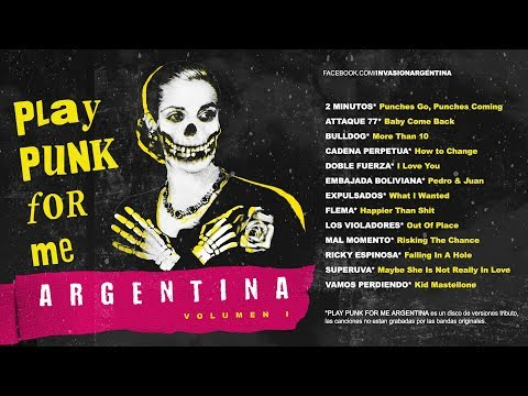 Invasion Argentina - Play Punk For me Argentina (Vol. 1)  |  Full Album