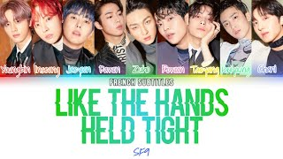 [VOSTFR] SF9 (에스에프나인) - Like The Hands Held Tight (Han/Rom/F…