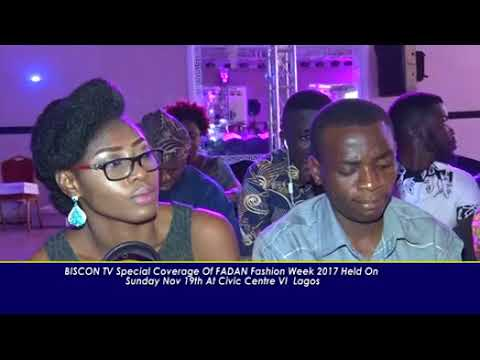 BISCON TV 2017 FADAN FASHION SHOW HELD IN LAGOS NIGERIA