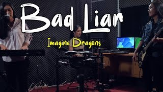 Imagine Dragons Bad Liar Cover by Alvita