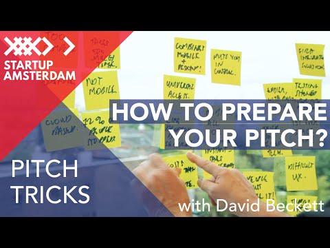 Pitch tricks #1 How to Prepare - David Beckett - Amsterdam Capital Week Prep