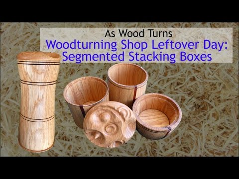 Woodturning Shop Leftover Day: Segmented Stacking Boxes